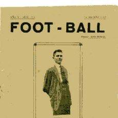 Coleccionismo deportivo: REVISTA FOOT-BALL Nº 224 FECHA 14- 8-1919 RARISIMA. Lote 4954254
