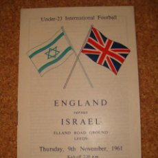 Coleccionismo deportivo: PROGRAM FOOTBAL - UNDER 23 INTERNATIONAL FOOTBAL - ENGLAND V ISRAEL - 9 NOVEMBER 1961 . Lote 13903979