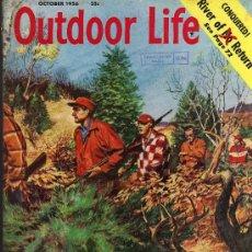 Coleccionismo deportivo: REVISTA DE CAZA Y PESCA OUTDOOR LIFE - OCTOBER 1956 - EN INGLES. Lote 10884289