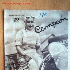 Coleccionismo deportivo: CAMPEÓN, REVISTA DE DEPORTES. Nº 140. 11 AGOSTO 1935. Lote 27541918