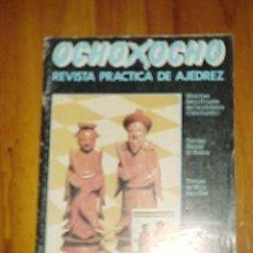 Coleccionismo deportivo: REVISTA PRACTICA DE AJEDREZ OCHO X OCHO Nº 49. ABRIL 1986.. Lote 10968161