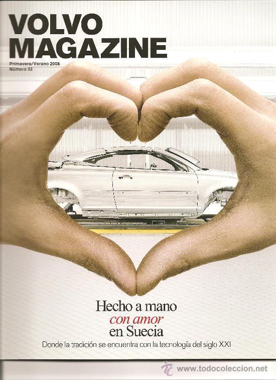 111. VOLVO MAGAZINE Nº 32. PRIMAVERA VERANO 2008 (Coleccionismo Deportivo - Revistas y Periódicos - otros Deportes)