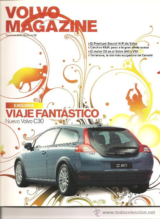 107. VOLVO MAGAZINE Nº 28. INVIERNO 2006 (Coleccionismo Deportivo - Revistas y Periódicos - otros Deportes)