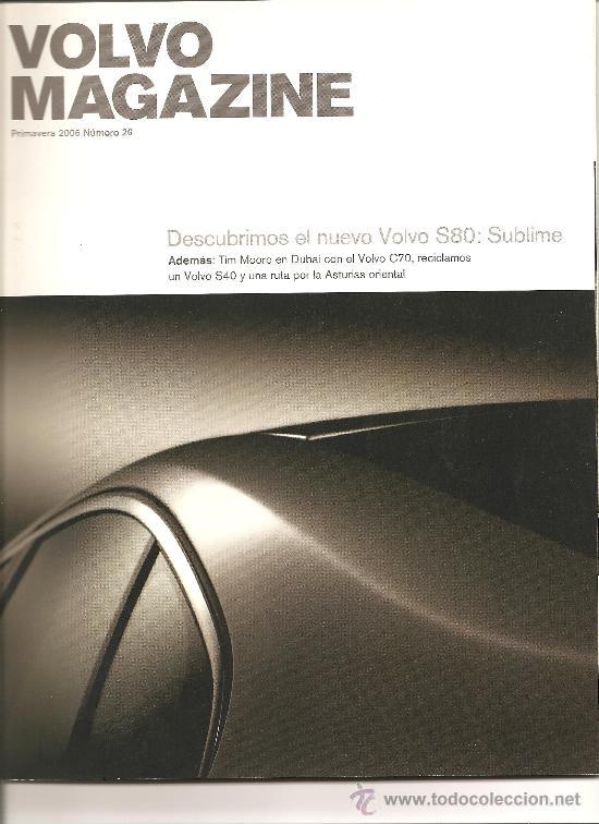 105. VOLVO MAGAZINE Nº 26. PRIMAVERA 2006 (Coleccionismo Deportivo - Revistas y Periódicos - otros Deportes)