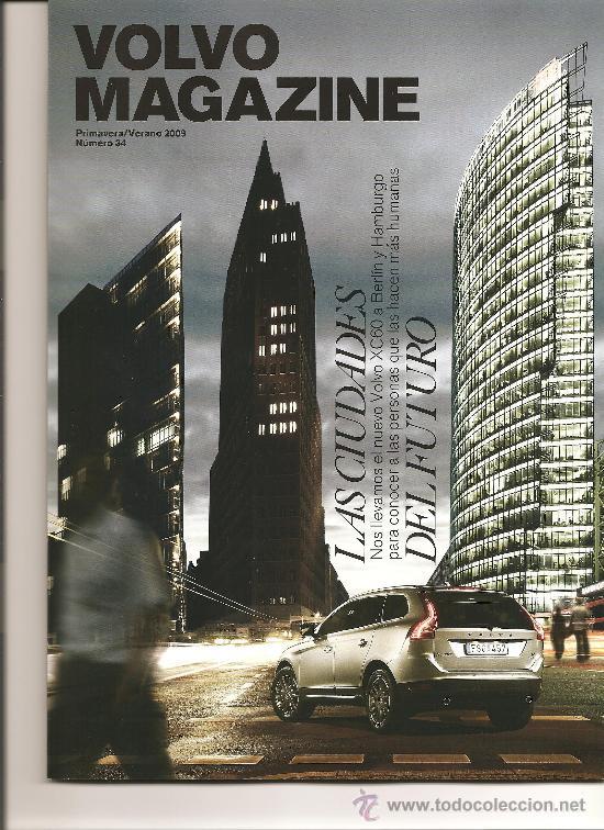 113. VOLVO MAGAZINE Nº 34 (PRIMAVERA.VERANO 2009) (Coleccionismo Deportivo - Revistas y Periódicos - otros Deportes)
