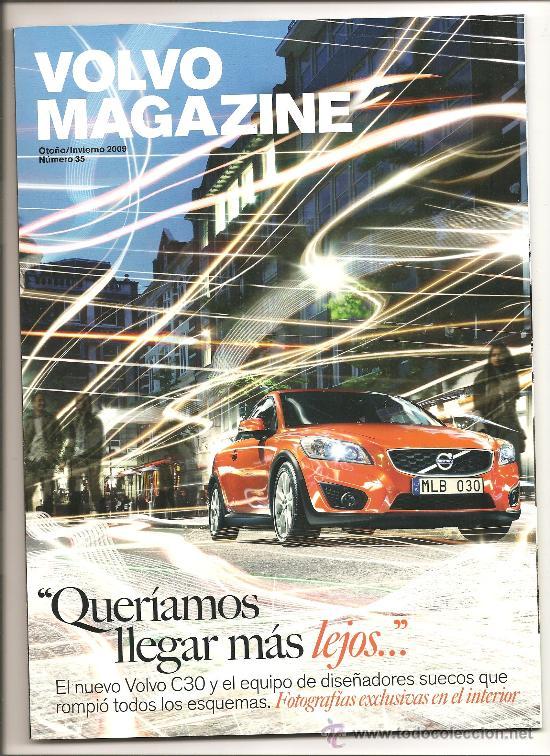 114. VOLVO MAGAZINE.OTOÑO INVIERNO 2009 (Coleccionismo Deportivo - Revistas y Periódicos - otros Deportes)