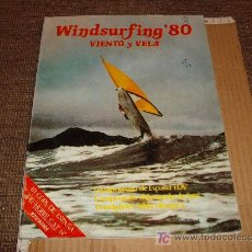 Coleccionismo deportivo: REVISTA DEPORTE: WINDSURFING 80 VIENTO Y VELA 11 1980 ALA DELTA RAFAEL CONDE TECNICAS FOTOS JMJ-E. Lote 18638848