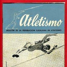 Coleccionismo deportivo: REVISTA DE ATLETISMO, BOLETIN FEDERACION CATALANA, FEBRERO 1944. Lote 19249719