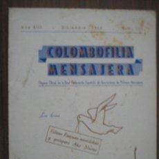Collectionnisme sportif: COLOMBOFILIA MENSAJERA. ÓRGANO OFICIAL DE LA R F DE ASOCIACIONES DE PALOMAS MENSAJERAS Nº150. Lote 20760934