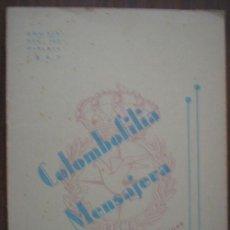 Collectionnisme sportif: COLOMBOFILIA MENSAJERA. ÓRGANO OFICIAL DE LA R F DE ASOCIACIONES DE PALOMAS MENSAJERAS Nº160. Lote 20760961