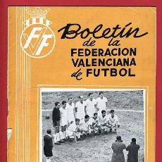 Coleccionismo deportivo: REVISTA DE FUTBOL, BOLETIN FEDERACION VALENCIANA Nº 122 , ENERO 1964. Lote 21570252