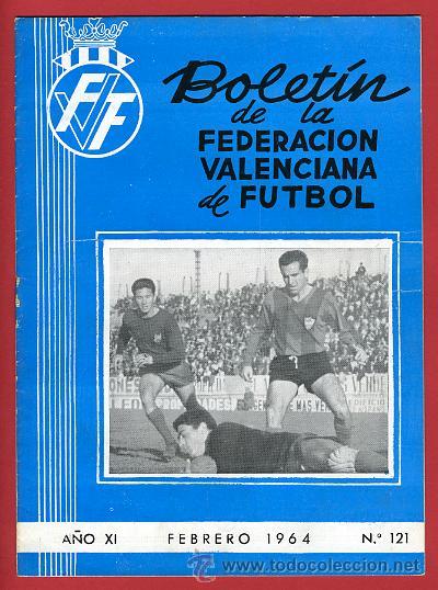REVISTA DE FUTBOL, BOLETIN FEDERACION VALENCIANA Nº 121 , ENERO 1964 (Coleccionismo Deportivo - Revistas y Periódicos - otros Deportes)