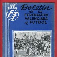 Coleccionismo deportivo: REVISTA DE FUTBOL, BOLETIN FEDERACION VALENCIANA Nº 38 , ENERO 1957. Lote 21570270
