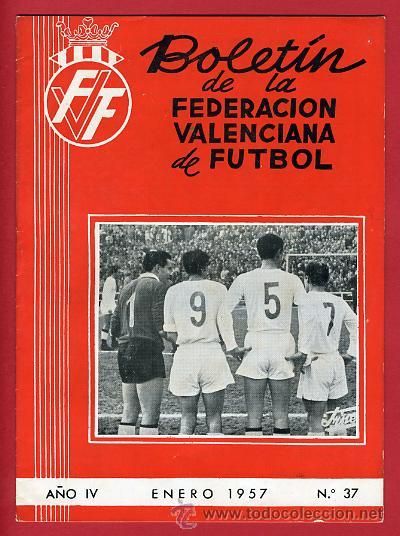 REVISTA DE FUTBOL, BOLETIN FEDERACION VALENCIANA Nº 37 , ENERO 1957 (Coleccionismo Deportivo - Revistas y Periódicos - otros Deportes)