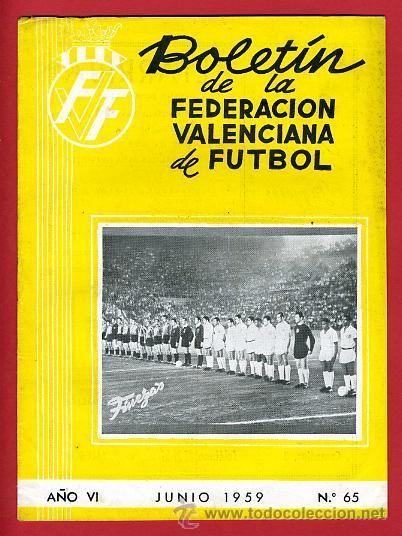 REVISTA DE FUTBOL, BOLETIN FEDERACION VALENCIANA Nº 65 , ENERO 1959 (Coleccionismo Deportivo - Revistas y Periódicos - otros Deportes)
