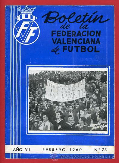 REVISTA DE FUTBOL, BOLETIN FEDERACION VALENCIANA Nº 73 , ENERO 1960 (Coleccionismo Deportivo - Revistas y Periódicos - otros Deportes)
