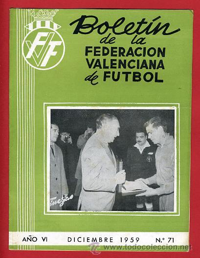 REVISTA DE FUTBOL, BOLETIN FEDERACION VALENCIANA Nº 71 , ENERO 1959 (Coleccionismo Deportivo - Revistas y Periódicos - otros Deportes)