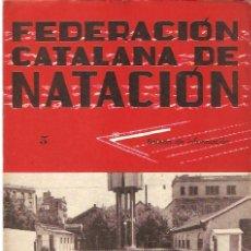 Coleccionismo deportivo: BOLETIN FEDERACION CATALANA NATACION Nº 5 1944. Lote 24763598