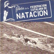 Coleccionismo deportivo: BOLETIN FEDERACION CATALANA NATACION Nº 61 1949. Lote 24763755
