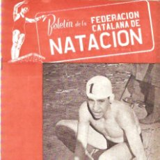 Coleccionismo deportivo: BOLETIN FEDERACION CATALANA NATACION Nº 60 1949. Lote 24763768