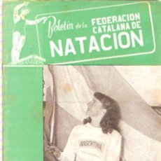Coleccionismo deportivo: BOLETIN FEDERACION CATALANA NATACION Nº 97 1952. Lote 24763971
