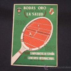Coleccionismo deportivo: CLUB DE TENIS LA SALUD - BODAS DE ORO 1902-1952 - XXXIX CAMPEONATOS DE ESPAÑA - . Lote 27092470