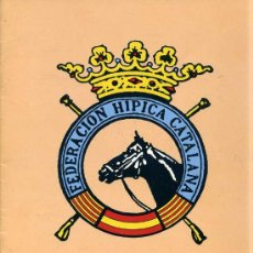 Coleccionismo deportivo: ANUARIO FEDERACIÓN HÍPICA CATALANA 1983 . Lote 26251400
