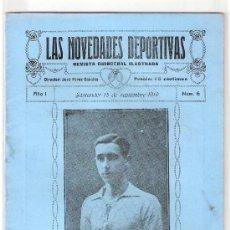 Coleccionismo deportivo: LAS NOVEDADES DEPORTIVAS-REVISTA QUINCENAL ILUSTRADA-MED. 15X21CM. SANTANDER AÑO 1919-NUM 6- (V-37) . Lote 26350392