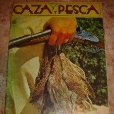 Coleccionismo deportivo: CAZA Y PESCA. AGOSTO 1977. CAZA Y PESCA. AGOSTO 1977. Lote 28894949