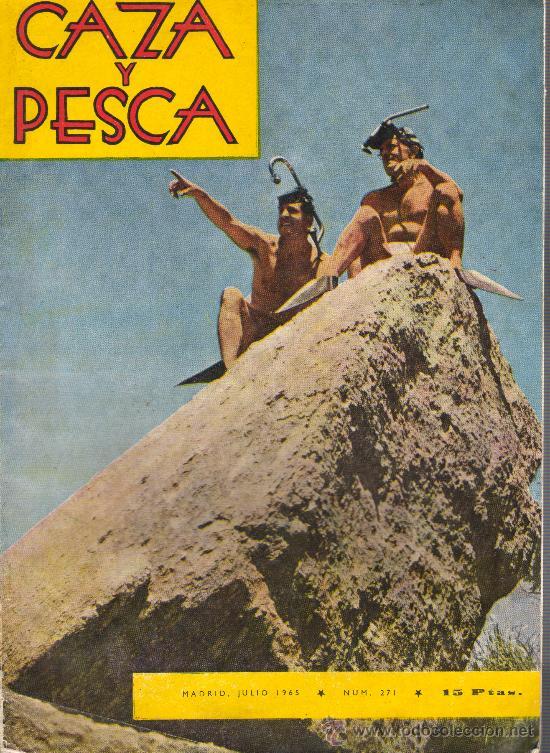 REVISTA CAZA Y PESCA MADRID JULIO 1965 Nº 271 (Coleccionismo Deportivo - Revistas y Periódicos - otros Deportes)