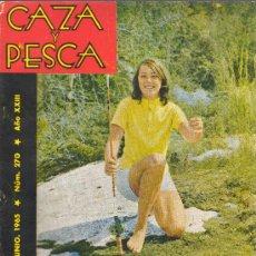 Coleccionismo deportivo: REVISTA CAZA Y PESCA MADRID JUNIO 1965 Nº 270. Lote 30275821