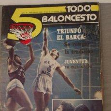 Coleccionismo deportivo: REVISTA BALONCESTO 5 TODO BALONCESTO Nº 14 NOVIEMBRE 1979 DIFICIL DE CONSEGUIR. Lote 32597152
