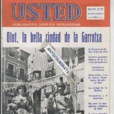 Coleccionismo deportivo: RARA REVISTA USTED.AÑO 1960.LOS GIGANTES DE OLOT. BELLAS ARTES.FONT MOIXINA.PETROLEO EN VILOPRIU.. Lote 32704742
