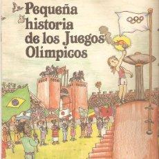 Coleccionismo deportivo: PEQUEÑA HISTORIA DE LOS JUEGOS OLÍMPICOS. BARCELONA 92, SANYO. 1985.. Lote 33265248