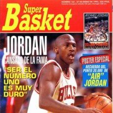 Coleccionismo deportivo: REVISTA BALONCESTO NBA 1991 SUPERBASKET 161 MICHAEL JORDAN CHICAGO BULLS . Lote 34615705