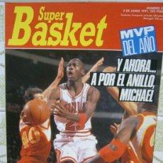 Coleccionismo deportivo: REVISTA BALONCESTO NBA 1991 SUPERBASKET 83 MICHAEL JORDAN CHICAGO BULLS MVP . Lote 34638931