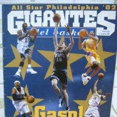 Coleccionismo deportivo: REVISTA BALONCESTO GIGANTES BASKET 849 ALL STAR 2002 PAU GASOL IVERSON MICHAEL JORDAN. Lote 34642130
