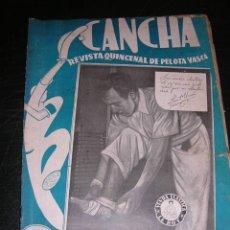 Coleccionismo deportivo: REVISTA CANCHA REVISTA QUINCENAL DE PELOTA VASCA NUM 91 , 1949 , ILUSTRADA, SEÑALES DE USO. Lote 36168163