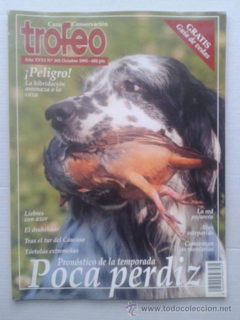 REVISTA TROFEO Nº 305. OCTUBRE 1995. CAZA (Coleccionismo Deportivo - Revistas y Periódicos - otros Deportes)