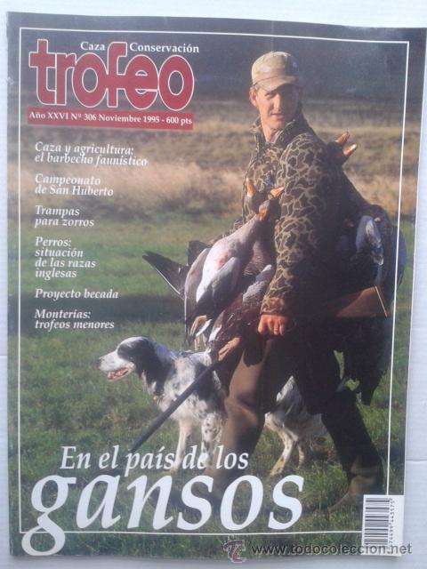 REVISTA TROFEO Nº 306. NOVIEMBRE 1995. CAZA (Coleccionismo Deportivo - Revistas y Periódicos - otros Deportes)