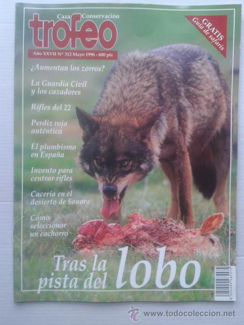 REVISTA TROFEO Nº 312. MAYO 1996. CAZA (Coleccionismo Deportivo - Revistas y Periódicos - otros Deportes)