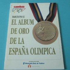 Coleccionismo deportivo: BARCELONA 92. EL ALBUM DE ORO DE LA ESPAÑA OLÍMPICA. CAMBIO 16 Nº 1083. 24 AGOSTO 1992. Lote 36758079