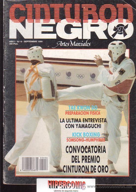 REVISTA ARTES MARCIALES, CINTURON NEGRO Nº 6 (Coleccionismo Deportivo - Revistas y Periódicos - otros Deportes)
