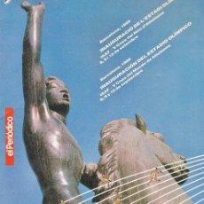 Coleccionismo deportivo: SUPLEMENTO - EL PERIODICO - INAGURACION ESTADIO OLIMPICO - OLIMPIADA BARCELONA 92 - AÑO 1989. Lote 38014439
