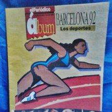 Coleccionismo deportivo: OLIMPIADA BARCELONA 92 - ALBUM / LOS DEPORTES - ED. EL PERIODICO - GRAN FORMATO - 25 JULIO 1992. Lote 38574293
