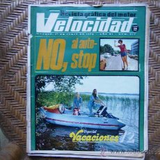 Coleccionismo deportivo: VELOCIDAD,REVISTA GRAFICA DEL MOTOR,ESPECIAL VACACIONES-NO,AL AUTO STOP-SERVICIO EN RUTAS DE VERANO. Lote 39184787