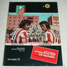 Coleccionismo deportivo: ANTIGUA REVISTA DEL ATLETICO DE MADRID NUM. 36 . OCTUBRE DE 1971 - 42 PAGINAS . EXCELENTE ESTADO DE. Lote 176618329
