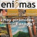 Coleccionismo deportivo: ENIGMAS N. 211 - EN PORTADA: HAY PIRAMIDES GIGANTES EN EUROPA? (NUEVA). Lote 40285892