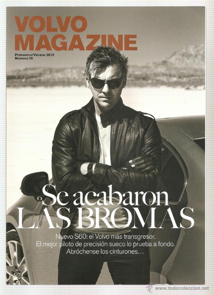 115. VOLVO MAGAZINE. PRIMAVERA VERANO 2010 (Coleccionismo Deportivo - Revistas y Periódicos - otros Deportes)