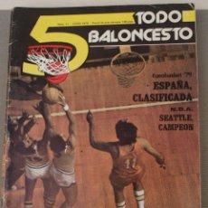 Coleccionismo deportivo: REVISTA BALONCESTO 5 TODO BALONCESTO JUNIO 1979 EUROBASKET SEATTLE CAMPEON NBA. Lote 41608758